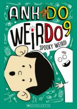Spooky Weird! by Anh Do