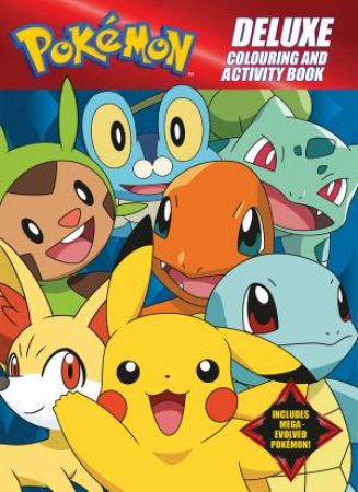 Pokemon: Deluxe Colouring And Activity Book by Various