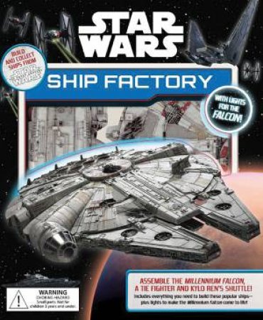 Star Wars: Ship Factory by Various
