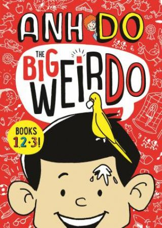 Weirdo: The Big Weirdo: Books 1, 2 And 3!