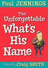 The Unforgettable Whats His Name