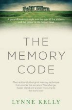 The Memory Code The Traditional Aboriginal Memory Techique That Unlocks The Secrets Of Stonehenge