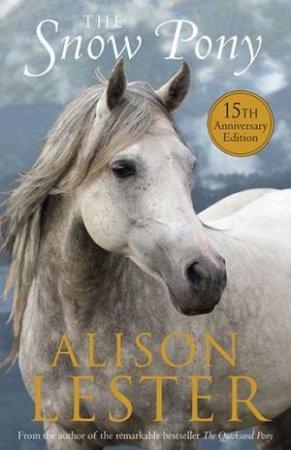 The Snow Pony 15th Anniversary Edition