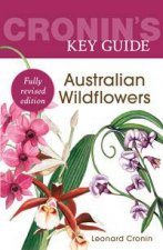 Cronins Key Guide to Australian Wildflowers