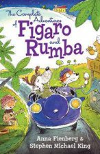 Figaro And Rumba The Complete Adventures Of Figaro And Rumba