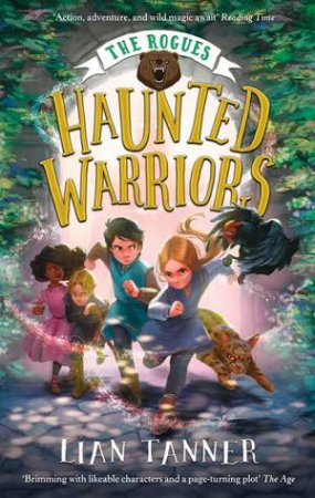 Haunted Warriors by Lian Tanner