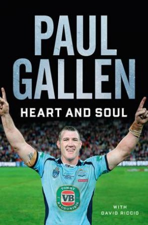 Heart And Soul by Paul Gallen