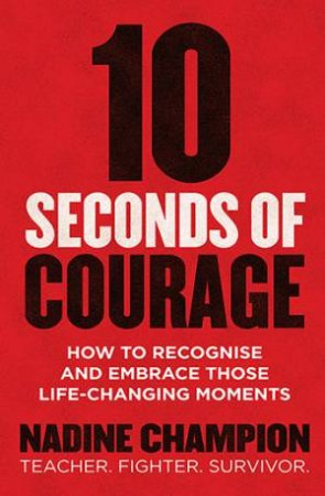 10 Seconds Of Courage