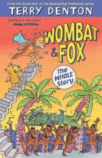 Wombat And Fox The Whole Story