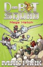 Mega Hatch