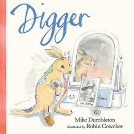 Digger by Mike Dumbleton & Robin Cowcher