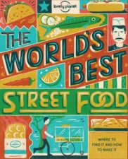Lonely Planet The Worlds Best Street Food Mini