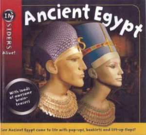 Insiders Alive!: Ancient Egypt by Various