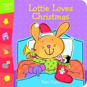 Lottie Loves Christmas by Peter Curry