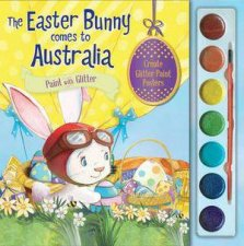 The Easter Bunny Comes To Australia Paint With Glitter