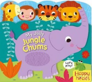 Happy Heads: My Jolly Jungle Chums
