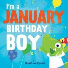 Im a January Birthday Boy