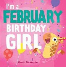Im a February Birthday Girl