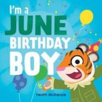 Im A June Birthday Boy