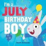 Im A July Birthday Boy