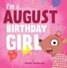 Im An August Birthday Girl