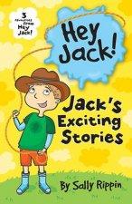 Hey Jack Jacks Exciting Stories