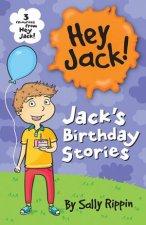 Hey Jack Jacks Birthday Stories