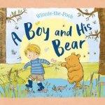 WinnieThePooh A Boy And His Bear