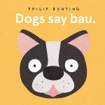 Dogs Say Bau