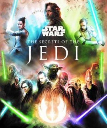 Star Wars: Luke Skywalker And The Secrets Of The Jedi by Marc Sumerak