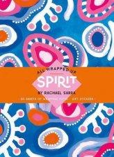 Spirit By Rachael Sarra