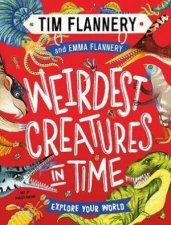 Explore Your World Weirdest Creatures In Time