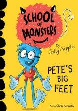 School Of Monsters Petes Big Feet