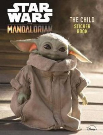 Star Wars The Mandalorian: The Child Sticker Book by Various