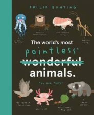 The Worlds Most Pointless Animals