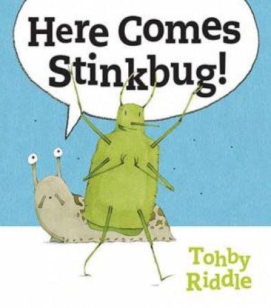 Here Comes Stinkbug!