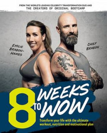 8 Weeks To Wow