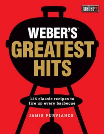 Weber's Greatest Hits by Jamie Purviance