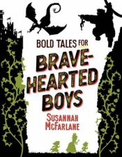 Bold Tales For BraveHearted Boys