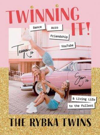 Twinning It! by Teagan Rybka & Sam Rybka