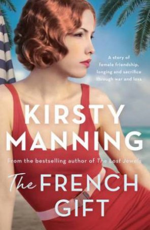 The French Gift by Kirsty Manning