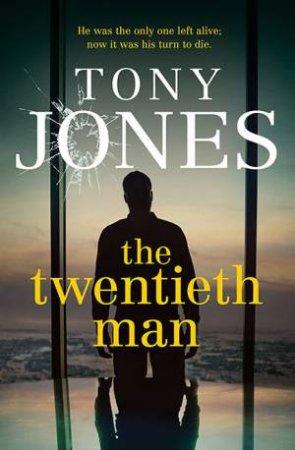 The Twentieth Man by Tony Jones
