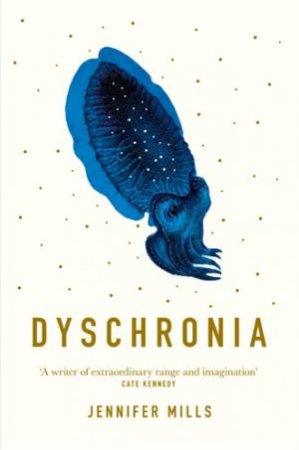 Dyschronia by Jennifer Mills