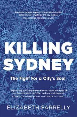 Killing Sydney by Elizabeth Farrelly