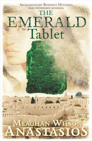 The Emerald Tablet by Meaghan Wilson Anastasios