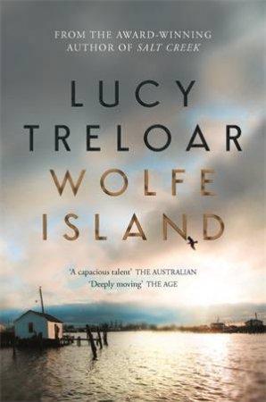 Wolfe Island by Lucy Treloar