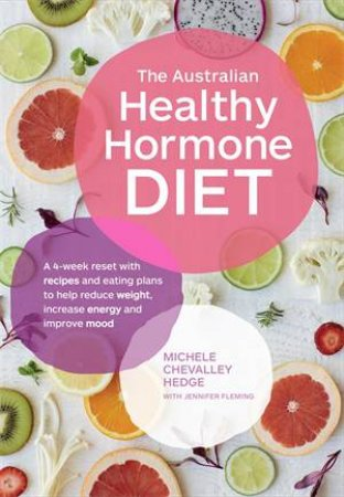 The Australian Healthy Hormone Diet by Michelle Chevally Hedge & Jennifer Fleming