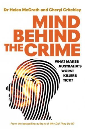 Mind Behind The Crime by Cheryl Critchley & Helen McGrath