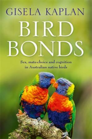 Bird Bonds by Gisela Kaplan