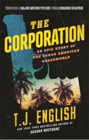 The Corporation by T. J. English